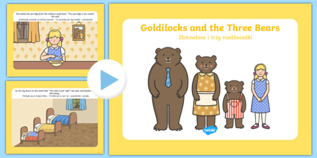 Goldilocks Story PowerPoint Polish Translation - polish, goldilocks and the three bears, goldilocks, goldilocks powerpoint, goldilocks story, story sequencing