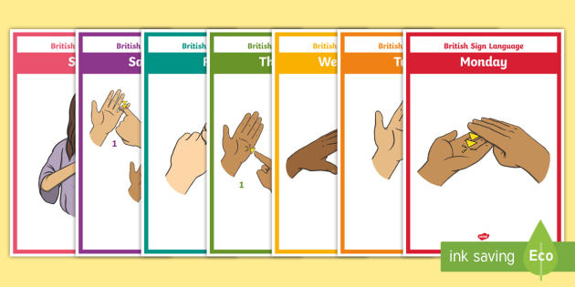British Sign language Days of the Week Display Posters - BSL, deaf, hearing, weeks, days of the week, sign, display, visual aid. hand signals.