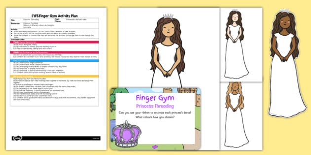 EYFS Princess Threading Finger Gym Plan and Resource Pack - princesses, lacing, ribbon, sewing, fairy tale