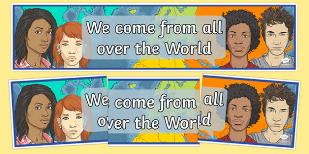We Come From All Over The World Display Banner - we come from all over the world, display, banner, sign, poster, world, all over, around the world, come from, countries