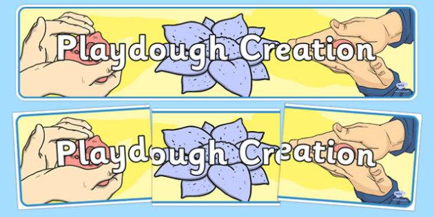 Playdough Creation Display Banner - playdough creation, playdough, creation, display banner, display, banner