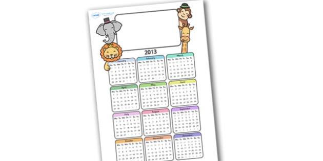 Editable 2013 Calendar Animals - calendar, editable calendar, months of the year, display calendar, animals, animal, animal calendar, animal themed calendar, pets, display, display poster, poster, the year, 2013, 2013 calendar