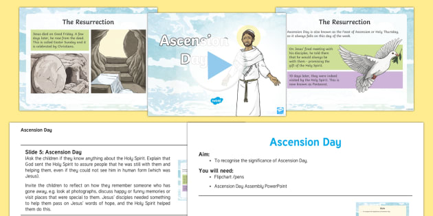 KS2 Ascension Day Assembly Pack - KS2 Ascension day, 25th April, assembly pack, powerpoint, script, assembly script, special days, eve
