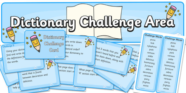 Dictionary Challenge Area Pack - pack, resource pack, zip pack, dictionary challenege, challenge, reading, writing, words, dictionary challenge pack, area back, dictionary area pack, words chellange area pack, zip, pack of resources, KS2