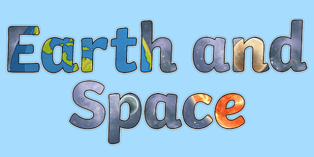Earth and Space Display Lettering - Science lettering, Science display, Science display lettering, earth and space