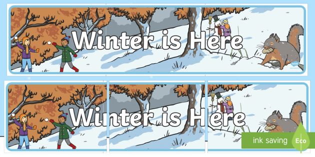Winter is Here Banner - Winter, winter is here, seasons, banner, display