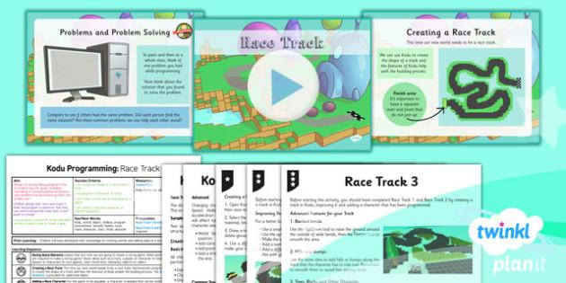 Computing: Kodu Programming: Race Track Year 6 Lesson Pack 5