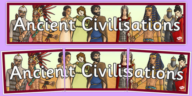 Ancient Civilisations Display Banner - ancient civilisation, display banner, display, banner, civilisation