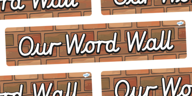 Our Word Wall Display Banner (Cursive) - Word Wall, words, keywords, banner, poster, wow words, VCOP, adjectives, nouns, display words