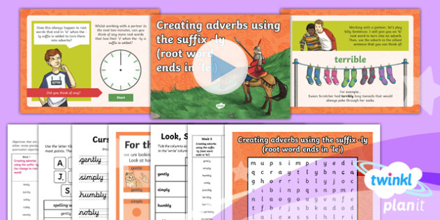 PlanIt Y3 Term 1B W3:  -ly Adverbs ('le' root words) Spelling Pack