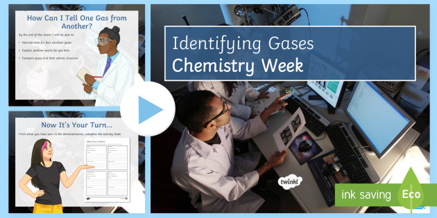 Gas Tests Lesson for Chemistry Week PowerPoint - Chemistry Week, Gas Testing, Oxygen, Carbon Dioxide, Hydrogen, Chlorine Gas, Litmus Paper