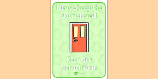 Keep Our School Warm Display Sign - keep, our school, warm, display, sign