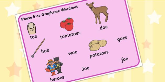 5 oe Grapheme Word Mat - phase five, graphemes, literacy