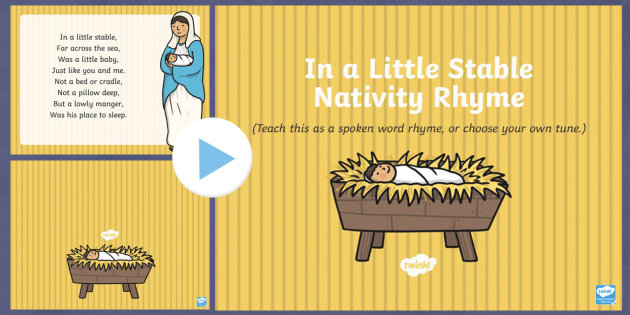 In a Stable Nativity Rhyme PowerPoint - in a stable, nativity, christmas, rhyme, powerpoint