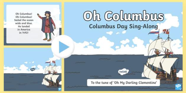 Oh Columbus! Columbus Day Sing along PowerPoint