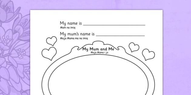 Mother's Day Worksheet Polish Translation - polish, worksheets, worksheet, work sheet, mothers day, mother's day, mothers day sheet, I love my mum because, me and my mum, sheets, activity, writing frame, filling in, writing activity