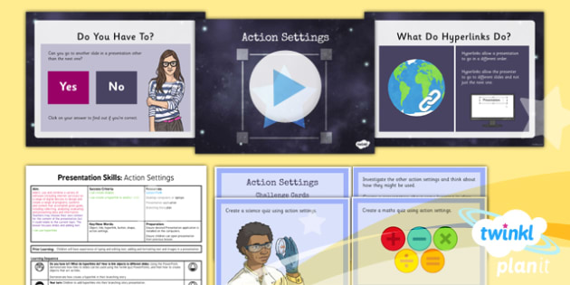 Computing: PowerPoint Presentation Skills: Action Settings Year 3 Lesson Pack 4
