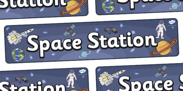 Space Station Display Banner - KS1, display banner, space, ship, space banner, rocket, alien, launch, foundation stage, topic, moon, stars, planet, planets