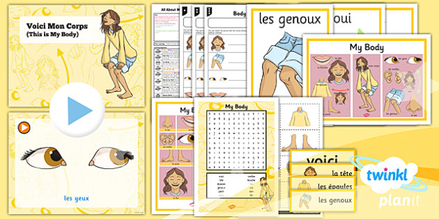 French: All About Me: My Body Year 3 Lesson Pack 2