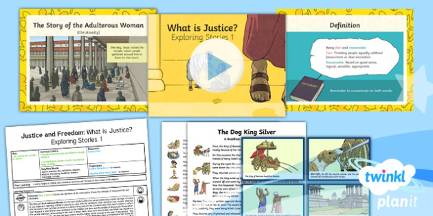RE: Justice and Freedom: What Is Justice? Exploring Stories Year 6 Lesson Pack 2