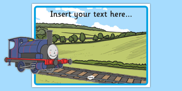 Talking Steam Train Themed Editable Poster - thomas the tank engine, talking steam train, editable, poster