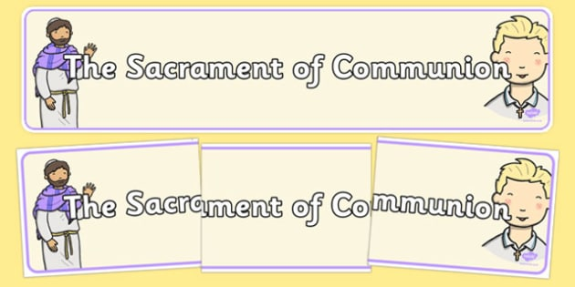 Sacrament of Communion Display Banner - Communion, Eucharist, banner, display, sacraments
