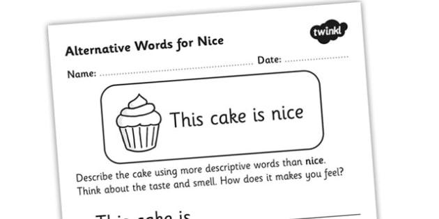 Alternative Words For Nice Worksheet - alternative words for nice, better words for nice, other words for nice, synonyms, synonym worksheet, ks2 literacy