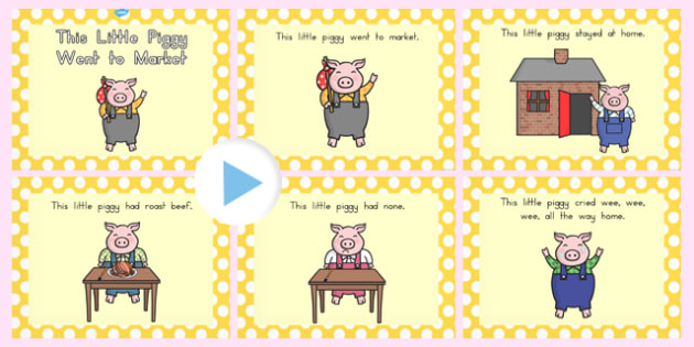 This Little Piggy Went To Market PowerPoint - powerpoints, pigs
