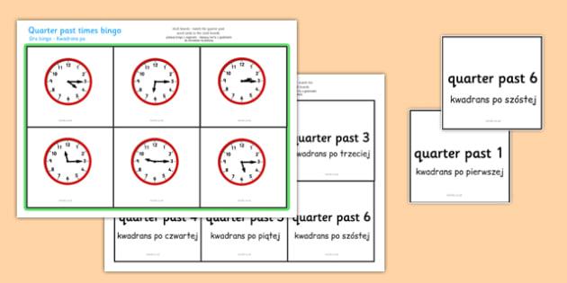Quarter Past Times Bingo Polish Translation - polish, Time bingo, time game, Time resource, Time vocaulary, clock face, Oclock, half past, quarter past, quarter to, shapes spaces measures