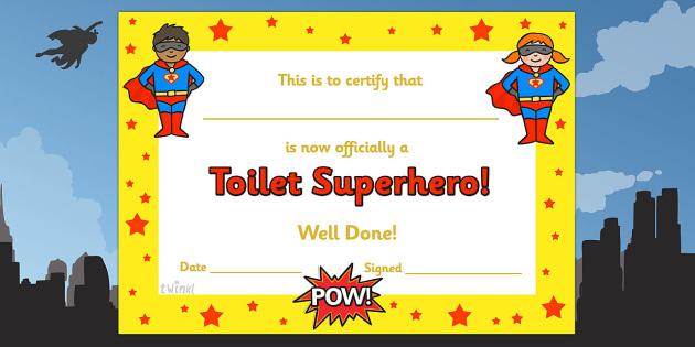Toilet Superhero Certificate - toilet superhero certificate, toilet, superhero, pot, potty, certificates, award, well done, reward, medal, rewards, school, general, certificate, achievement