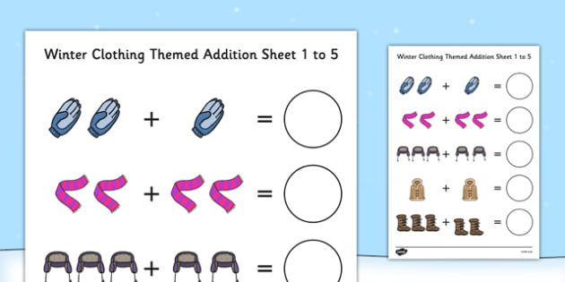 Winter Clothing Themed Addition Sheet 1-5 - winter clothing, themed, addition, sheet, 1-5