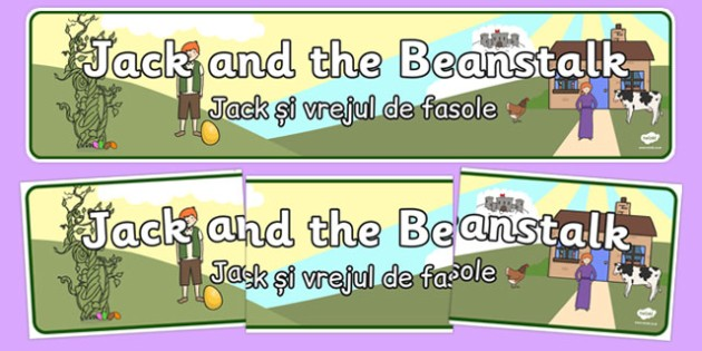 Jack and the Beanstalk Display Banner Romanian Translation - Jack, beanstalk, giant, traditional, tales, fairy, tale, story, storybook, Romanian, EAL, new starter, display, bilingual