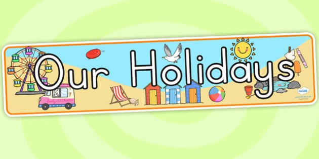 Our Holidays Display Banner - holiday, our holidays, ourselves