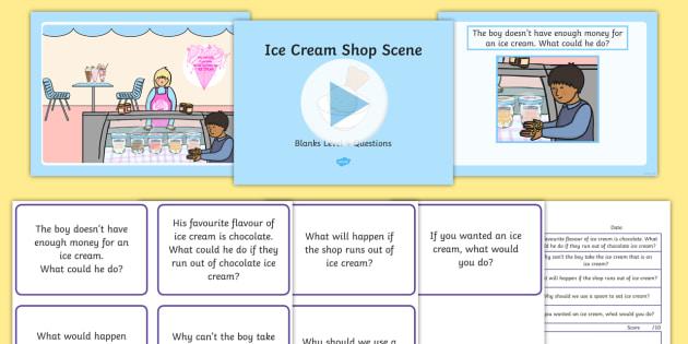 Ice Cream Shop Scene Blanks Level 4 Questions PowerPoint - receptive language, expressive language, verbal reasoning, language delay, language disorder, comprehension, autism