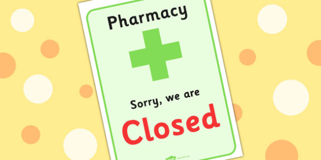 Pharmacy Role Play Closed Sign - doctors, roleplay, props, signs