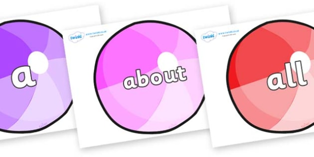 100 High Frequency Words on Beachballs - High frequency words, hfw, DfES Letters and Sounds, Letters and Sounds, display words