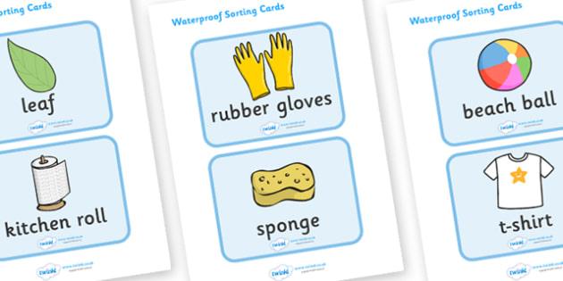 Waterproof Activity Sorting Cards - Waterproof, non-waterproof, not waterproof, science, materials, investigation, properties, activity, game