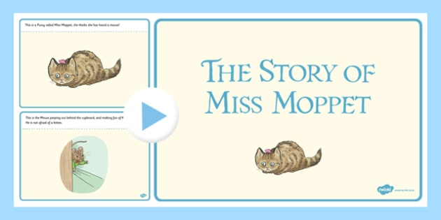 Beatrix Potter - The Story of Miss Moppet PowerPoint - beatrix potter, miss moppet