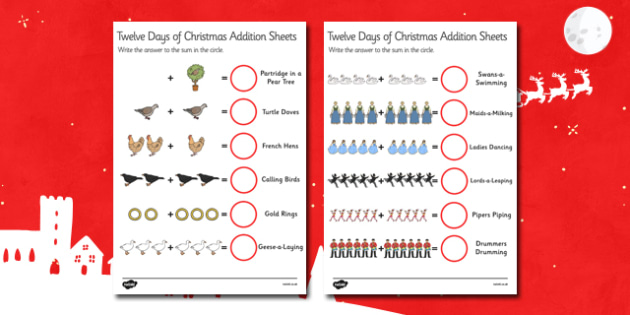 Twelve Days of Christmas Addition Sheets - twelve days of christmas, christmas, addition sheets, maths, maths addition, numeracy, numbers, sums, activity, christmas maths activity
