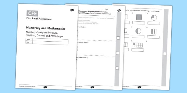 First Level Assessment: Number, Money and Measure - Fractions, Decimal and Percentages - CfE, numeracy, mathematics, fractions