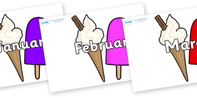 Months of the Year on Ice Cream and Lollies - Months of the Year, Months poster, Months display, display, poster, frieze, Months, month, January, February, March, April, May, June, July, August, September