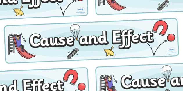 Cause and Effect Display Banner - Force, Movement, display, banner, sign, force, forces, gravity, push, pull, Magnet, friction, science, knowledge and understanding of the world