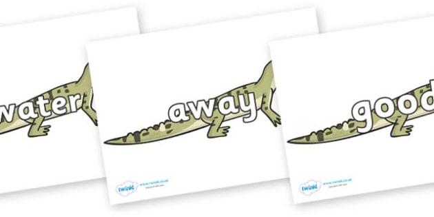Next 200 Common Words on Aligators - Next 200 Common Words on  - DfES Letters and Sounds, Letters and Sounds, Letters and sounds words, Common words, 200 common words