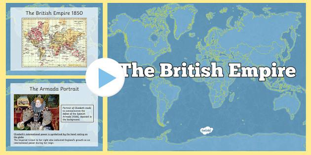 The British Empire Information PowerPoint - british empire, information, powerpoint