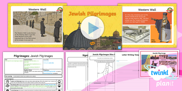 PlanIt - RE Year 4 - Pilgrimages Lesson 5: Jewish Pilgrimages Lesson Pack - Pilgrimage, Judaism, Jews, Western Wall, Israel, Jerusalem, Jewish, religion, RE, religious, educati