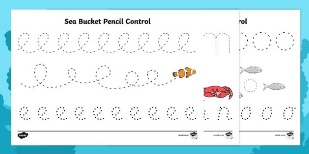 Sea Bucket Pencil Control Sheets - billy's bucket, sea bucket, pencil control