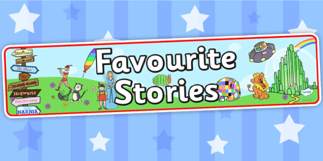 Favourite Stories Display Banner - story, stories, books, reading