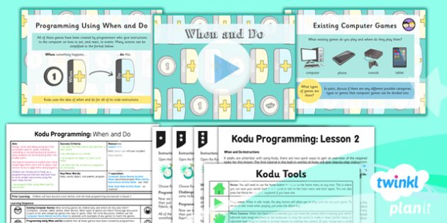 Computing: Kodu Programming: When and Do Year 6 Lesson Pack 2