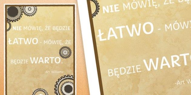 Plakat motywacyjny Nie mówię, że będzie łatwo po polsku