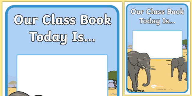 Elephant Themed Our Class Book Is A4 Poster - elephant, class book, poster, display